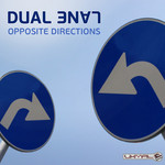 DUAL LANE - Opposite Directions (Front Cover)