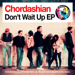 CHORDASHIAN - Don't Wait Up EP (Front Cover)