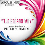 SCHMIDT, Peter - The Reason Why (Front Cover)
