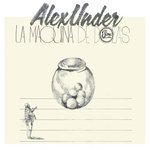 ALEX UNDER - La Maquina De Bolas (Front Cover)
