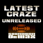 LATEST CRAZE - Unreleased (Front Cover)