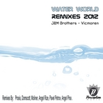J&M BROTHERS/VICMOREN - Water World (remixes) (Front Cover)