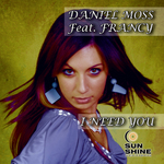 MOSS, Daniel feat FRANCY - I Need You (Front Cover)