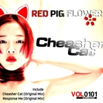 RED PIG FLOWER - Cheasher Cat (Front Cover)