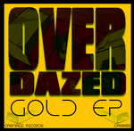 OVERDAZED - Gold EP (Front Cover)