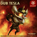 DUB TESLA - Powder (Front Cover)