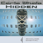 WHALE, Carlo - Hidden (Front Cover)