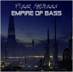 FREEK MACHEEN, The - Empire Of Bass (Front Cover)