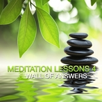 VARIOUS - Meditation Lesson 4 (Wall Of Answers) (Front Cover)