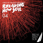 Breaking New Soil Vol 4