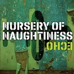 NURSERY OF NAUGHTINESS - Echo (Front Cover)