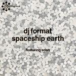 DJ FORMAT - Spaceship Earth (Front Cover)