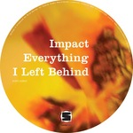 IMPACT - Everything I Left Behind (Front Cover)
