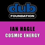 HAGLE, Ian - Cosmic Energy (Front Cover)