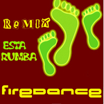 FIREDANCE - Esta Rumba 2012 Mixes (Front Cover)