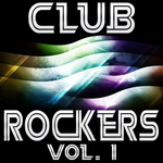 Club Rockers Vol 1