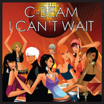 C BEAM - I Can't Wait (Front Cover)