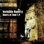 INVISIBLE REALITY - Doors of Soul EP (Front Cover)