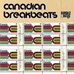 Canadian Breakbeats: Volume 1