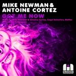 NEWMAN, Mike/ANTOINE CORTEZ - Got Me Now (Front Cover)