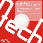 ZADVORNIY, Alex - The Show Must Go On EP (Front Cover)