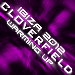 CLOVERFIELD - Ibiza 2012: Warming Up Part 2 (Front Cover)