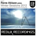 Rene Ablaze Presents Winter Sessions
