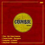 PALOV/PANAMA CARDOON/VOODOOFUNK/DEDY DREAD - Carnibal 001 (Front Cover)