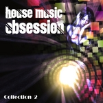 VARIOUS - House Music Obsession Vol 2 (Front Cover)