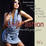 VARIOUS - Chill Fashion Vol 4 (Nu Fashion Chill House & Lounge Grooves) (Front Cover)