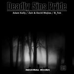 KELLY, Adam/ZAIR/B TEK - Deadly Sins Pride (Front Cover)