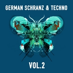 German Schranz & Techno Vol 2 (Best Of Ultimate Underground Compilation)