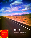 THING - Constant Journey EP (Front Cover)