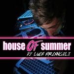DJ LUCA ARCANGELI - House Of Summer (Front Cover)