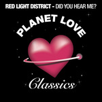 RED LIGHT DISTRICT - Did You Hear Me? (Front Cover)