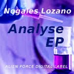 LOZANO, Nogales - Analyse EP (Front Cover)