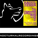 ZERNA, Raoul - The Sweeter Tune EP (Front Cover)