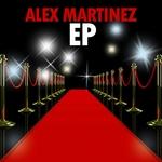 MARTINEZ, Alex - Alex Martinez EP (Front Cover)