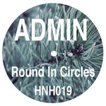 ADMIN - Round In Circles (Front Cover)