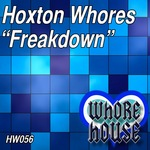 HOXTON WHORES - Freakdown (Front Cover)