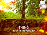 THING - Back To The Roots EP (Front Cover)