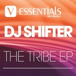 DJ SHIFTER - The Tribe EP (Front Cover)