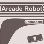 ARCADE ROBOT - Demoscene (Front Cover)