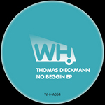 DIECKMANN, Thomas - No Beggin EP (Front Cover)