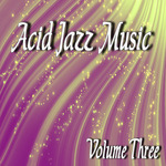 JAZZ HAWKS - Acid Jazz Music Vol Three (Front Cover)