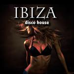 VARIOUS - Ibiza Disco House (Front Cover)