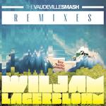 LAGERBLOHM, Wiljam - The Vaudeville Smash (remixes) (Front Cover)