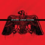 RIVERS, Jim/CARL COX - Airport Vultures (unmixed tracks) (Front Cover)
