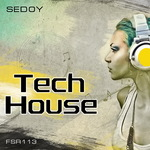SEDOY - Tech House (Front Cover)