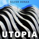 SILVER DONAX - Utopia (Front Cover)